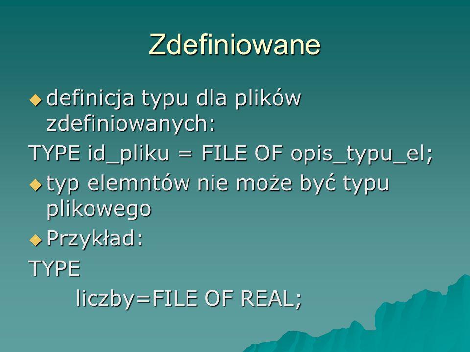 Zdefiniowane definicja typu dla plików zdefiniowanych: