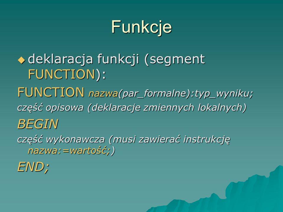 Funkcje deklaracja funkcji (segment FUNCTION):