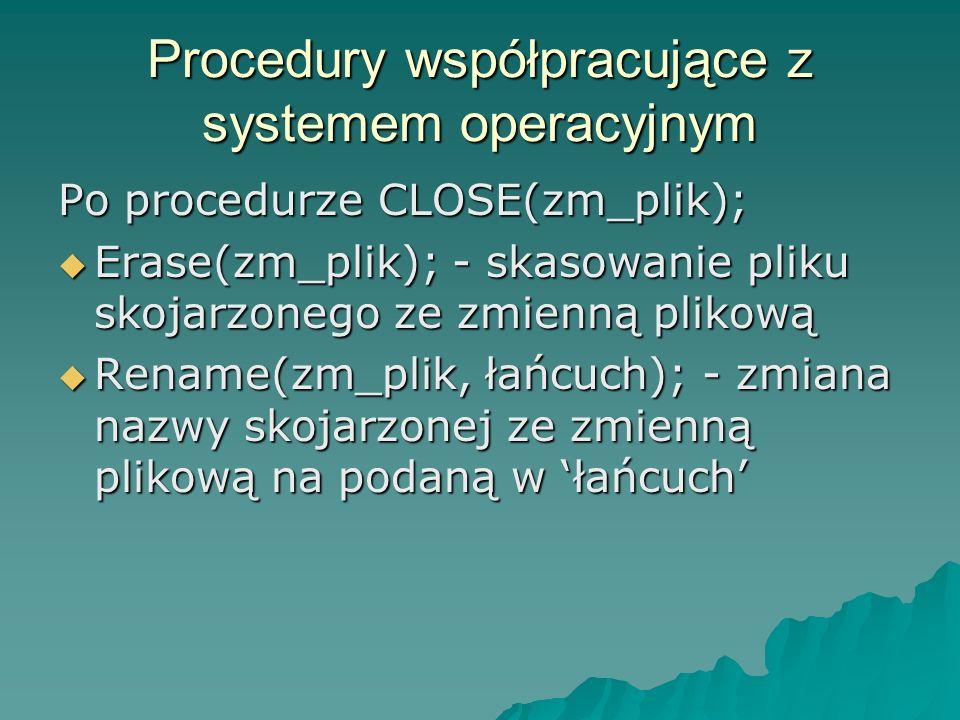 Procedury współpracujące z systemem operacyjnym