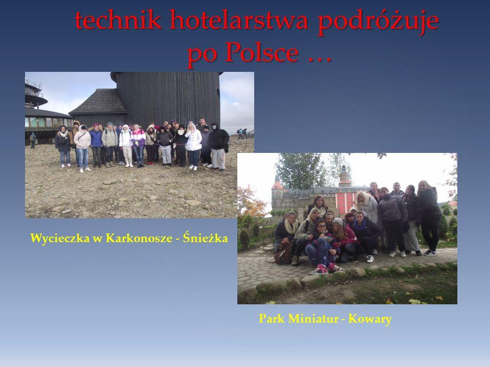 technik hotelarstwa podróżuje po Polsce …