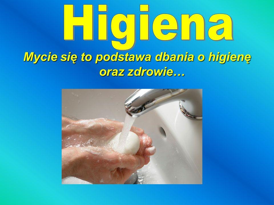 Mycie się to podstawa dbania o higienę oraz zdrowie…
