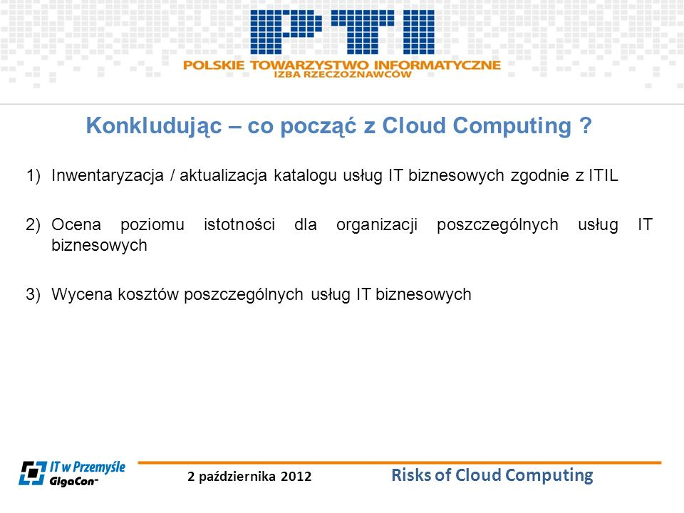 Konkludując – co począć z Cloud Computing