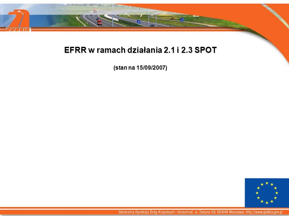 EFRR w ramach działania 2.1 i 2.3 SPOT (stan na 15/09/2007)