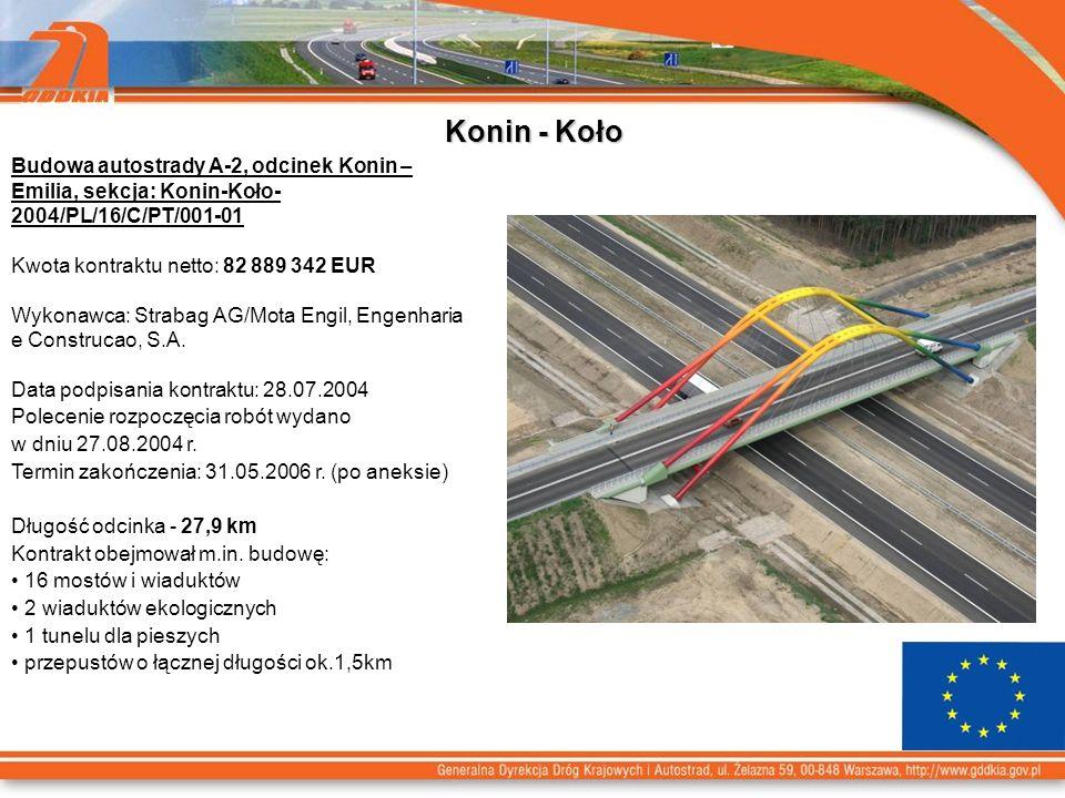 Konin - Koło Budowa autostrady A-2, odcinek Konin – Emilia, sekcja: Konin-Koło-2004/PL/16/C/PT/001-01.