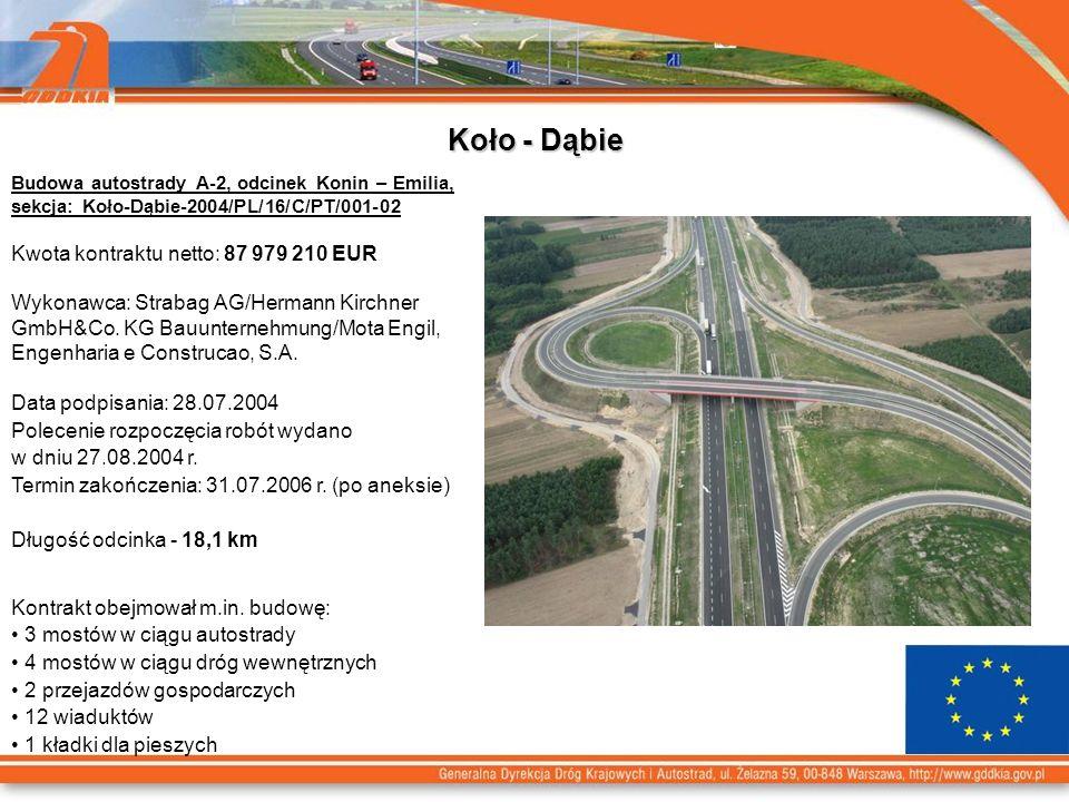 Koło - Dąbie Kwota kontraktu netto: 87 979 210 EUR