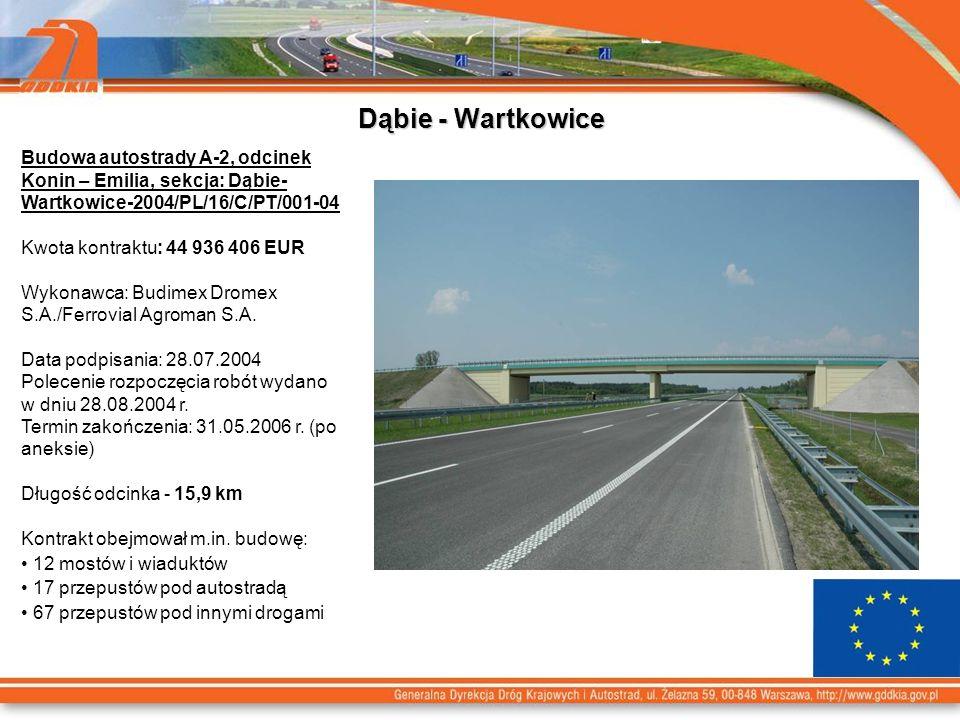 Dąbie - Wartkowice Budowa autostrady A-2, odcinek Konin – Emilia, sekcja: Dąbie-Wartkowice-2004/PL/16/C/PT/001-04.