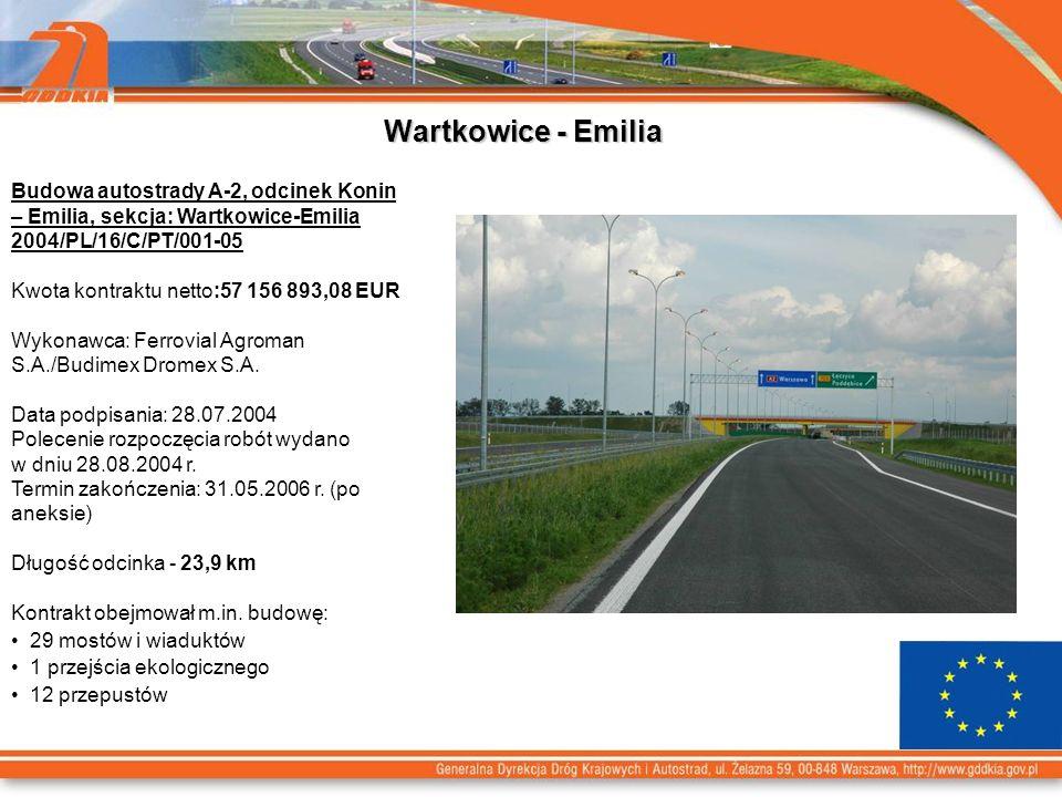 Wartkowice - Emilia Budowa autostrady A-2, odcinek Konin – Emilia, sekcja: Wartkowice-Emilia 2004/PL/16/C/PT/001-05.