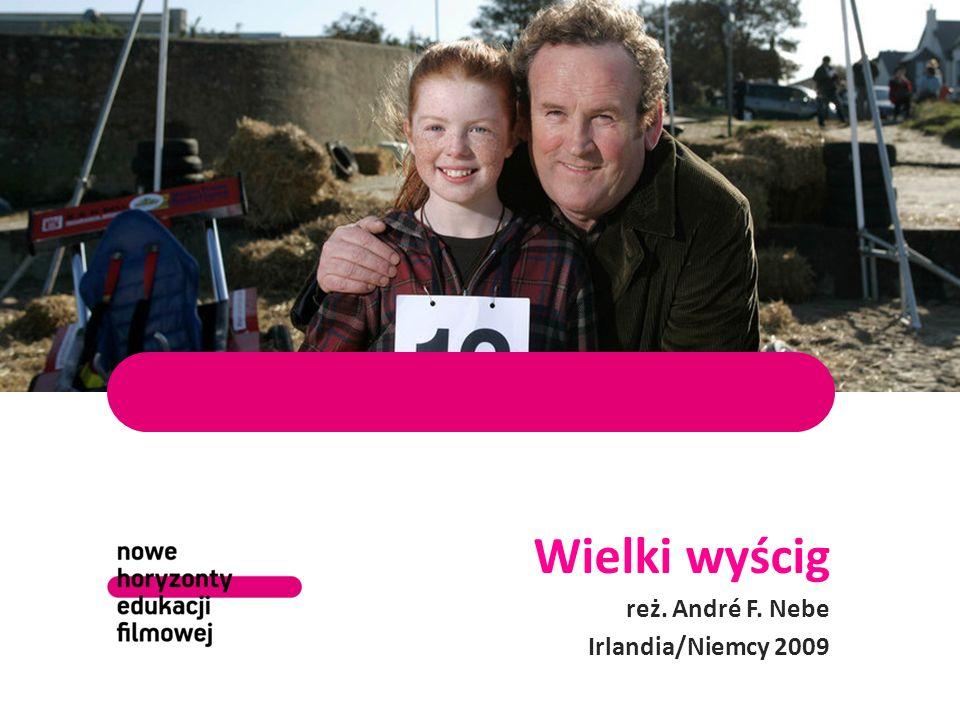 Wielki wyścig reż. André F. Nebe Irlandia/Niemcy 2009