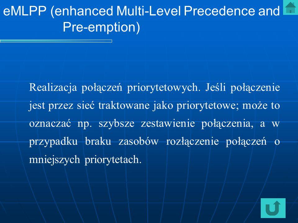 eMLPP (enhanced Multi-Level Precedence and Pre-emption)