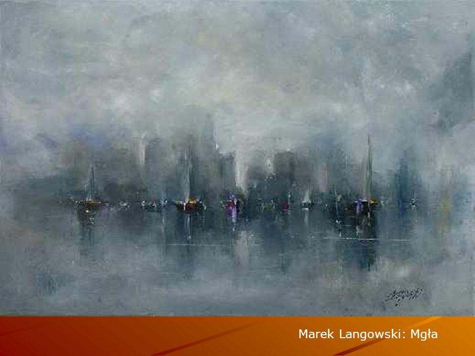 Marek Langowski: Mgła