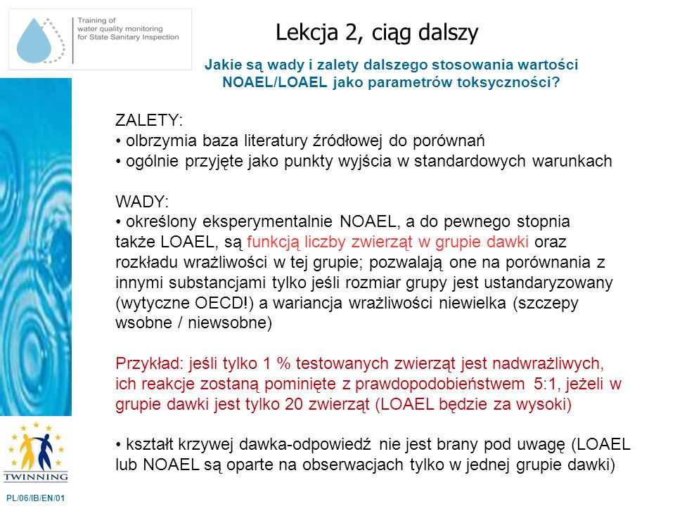 Lekcja 2, ciąg dalszy ZALETY: