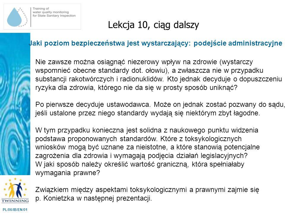 Lekcja 10, ciąg dalszy Jaki poziom bezpieczeństwa jest wystarczający: podejście administracyjne.