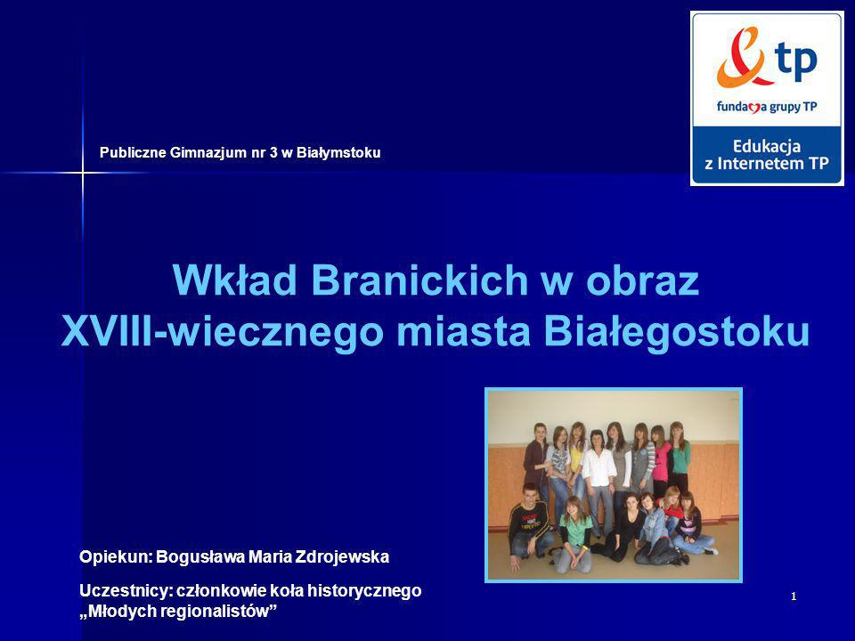 Wkład Branickich w obraz XVIII-wiecznego miasta Białegostoku