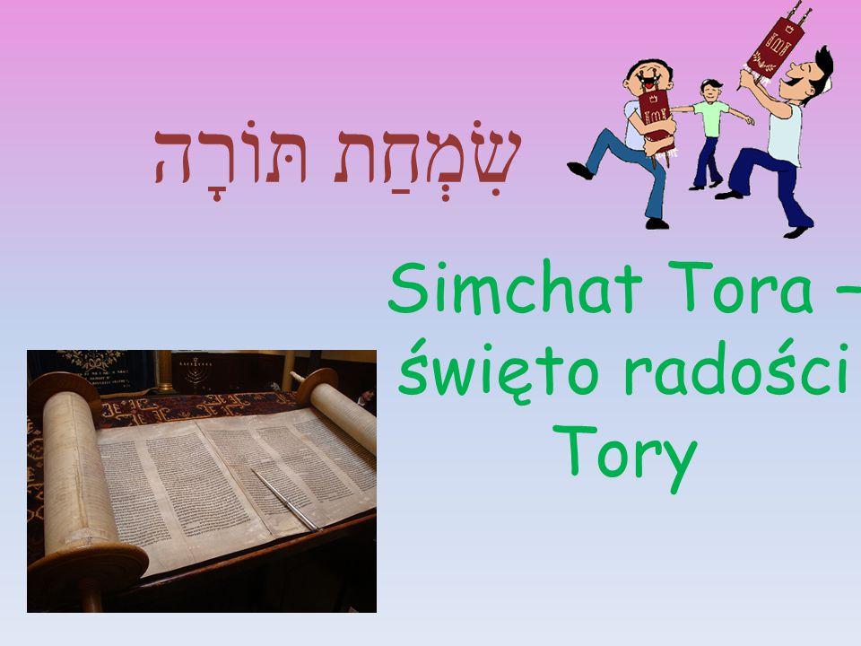 Simchat Tora – święto radości Tory