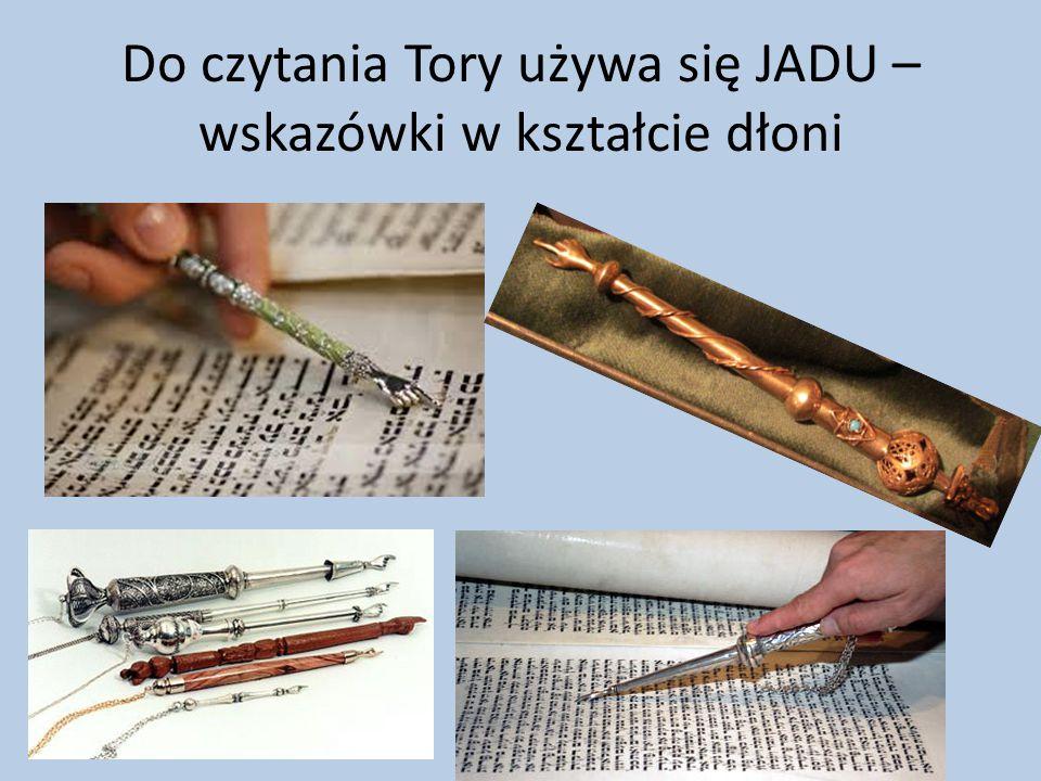 Do czytania Tory używa się JADU – wskazówki w kształcie dłoni