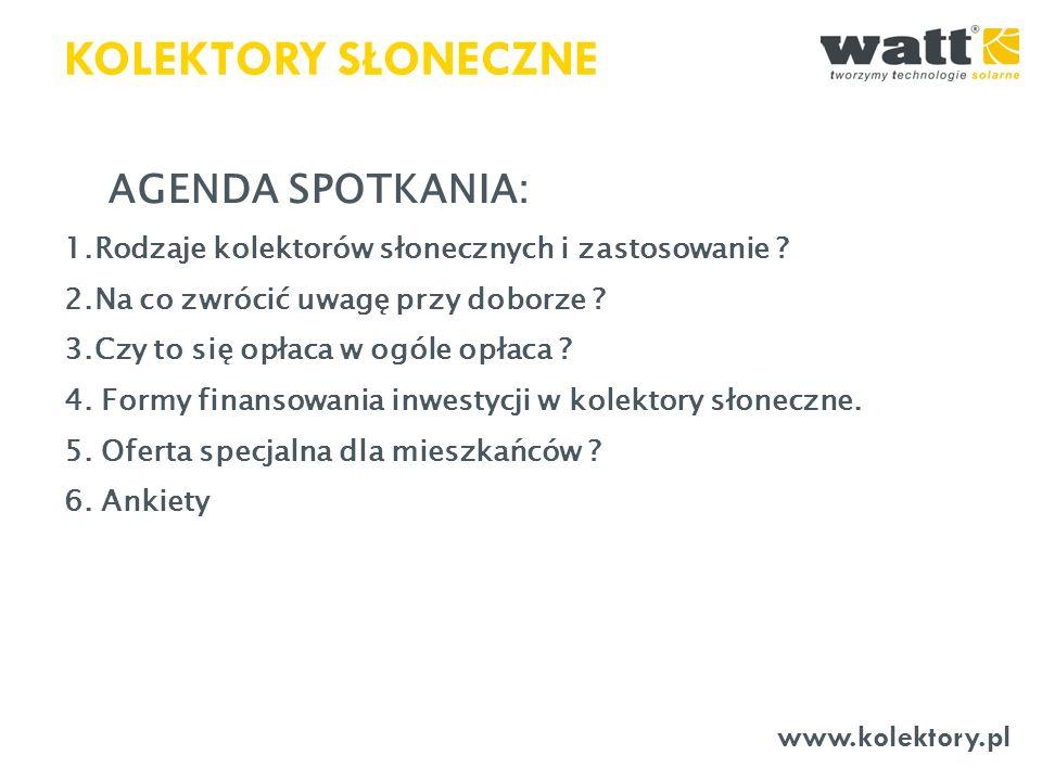 KOLEKTORY SŁONECZNE AGENDA SPOTKANIA: www.kolektory.pl
