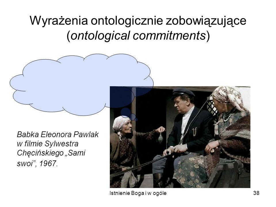 Wyrażenia ontologicznie zobowiązujące (ontological commitments)