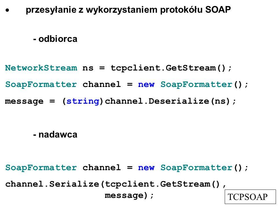 · przesyłanie z wykorzystaniem protokółu SOAP