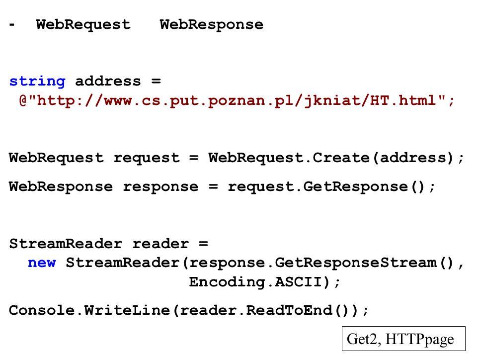 - WebRequest WebResponse