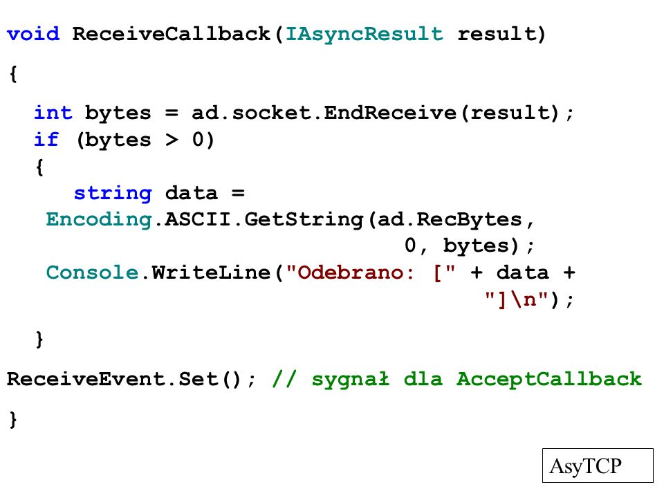 void ReceiveCallback(IAsyncResult result)
