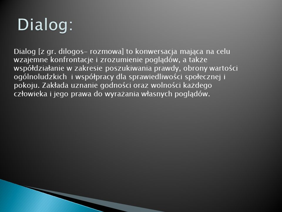 Dialog: