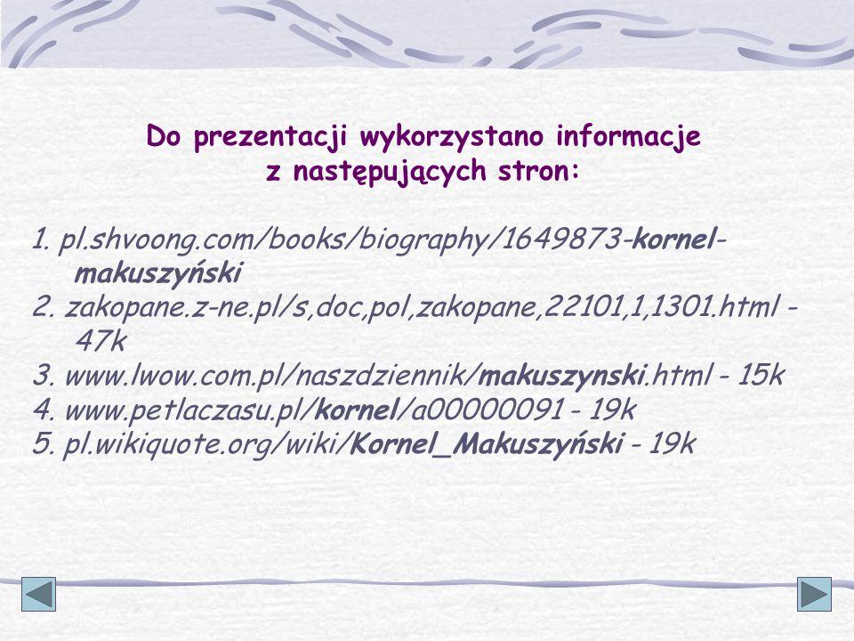 Do prezentacji wykorzystano informacje z następujących stron: