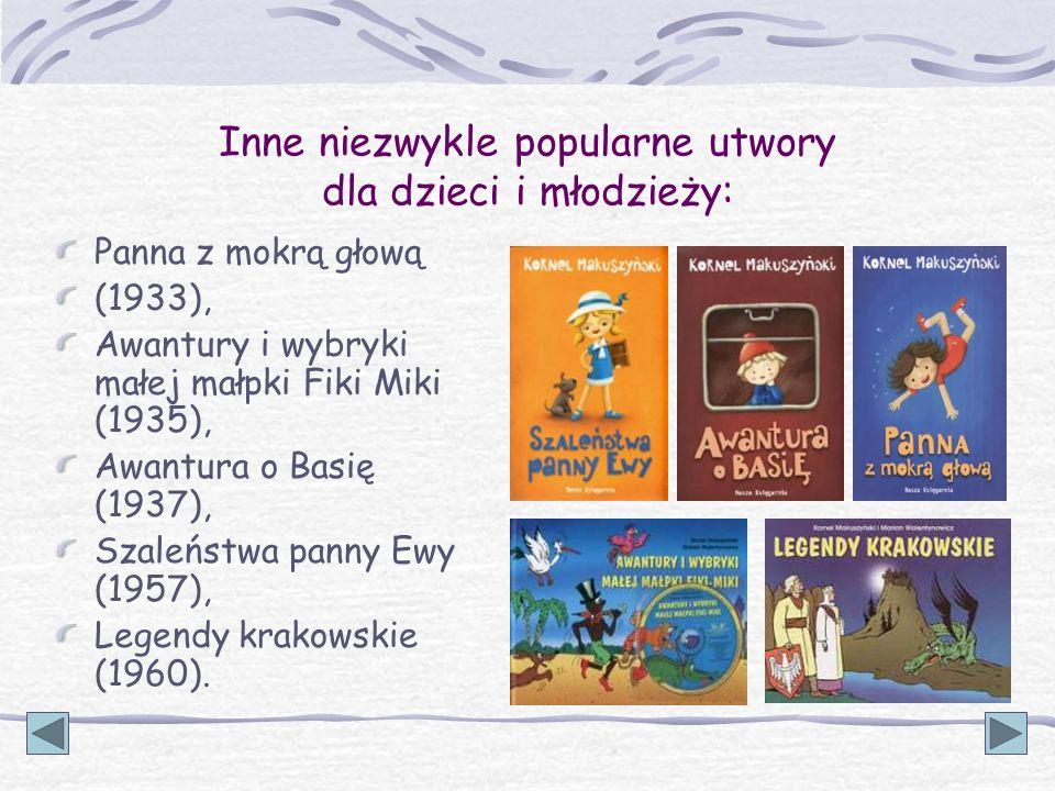 Inne niezwykle popularne utwory dla dzieci i młodzieży: