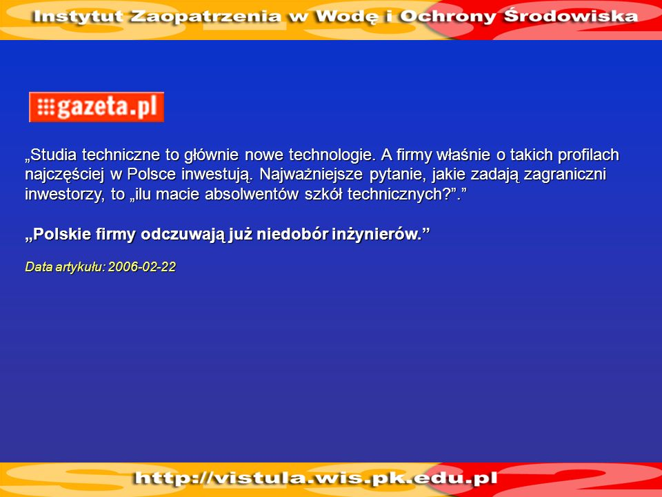 """""""Polskie firmy odczuwają już niedobór inżynierów."""