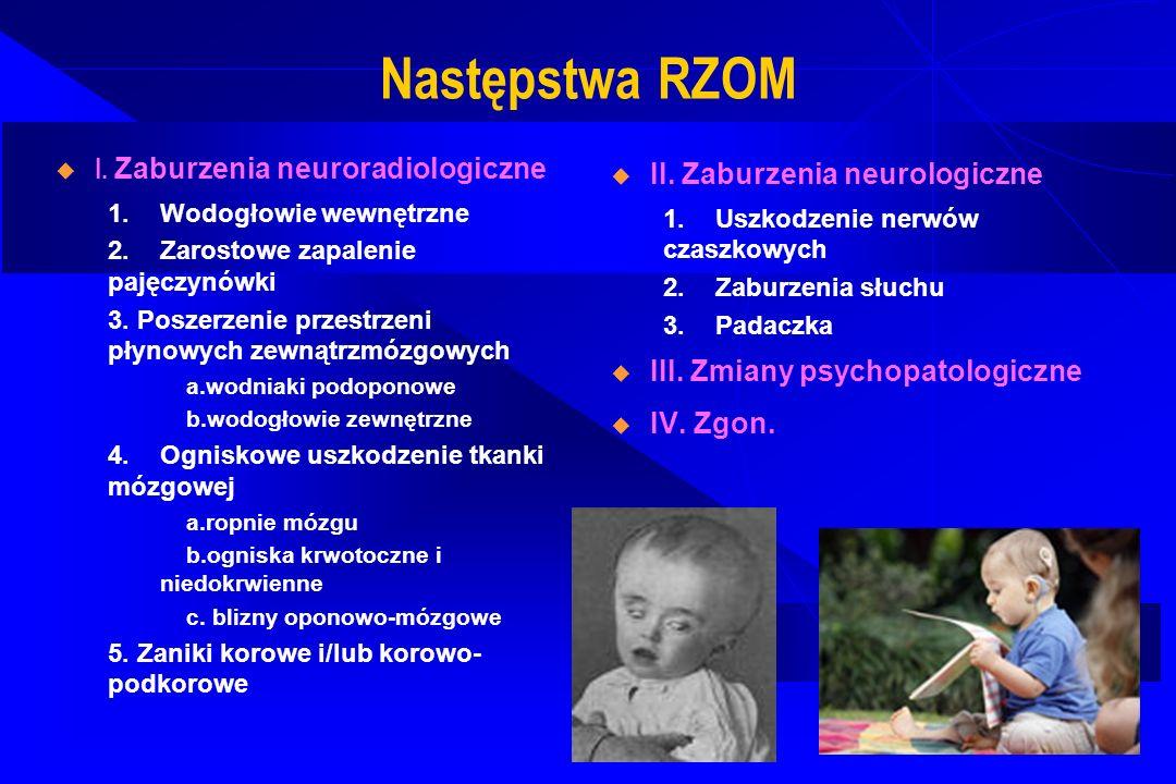 Następstwa RZOM I. Zaburzenia neuroradiologiczne