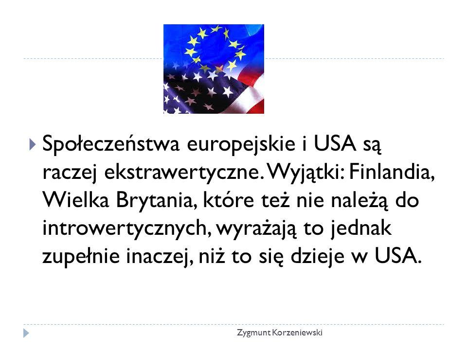 Społeczeństwa europejskie i USA są raczej ekstrawertyczne