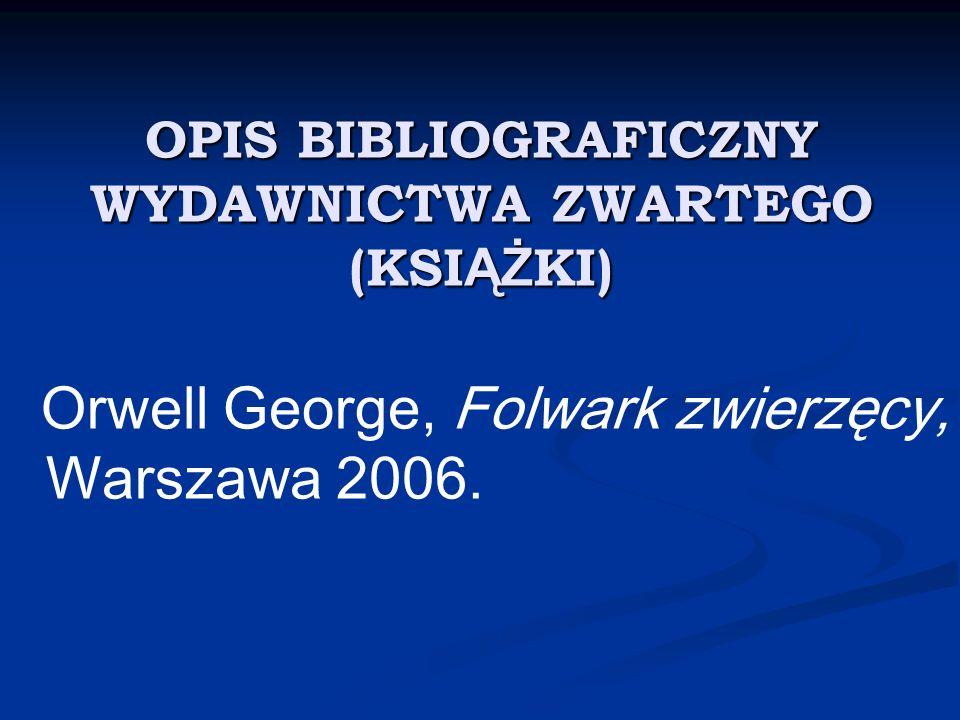 OPIS BIBLIOGRAFICZNY WYDAWNICTWA ZWARTEGO (KSIĄŻKI)