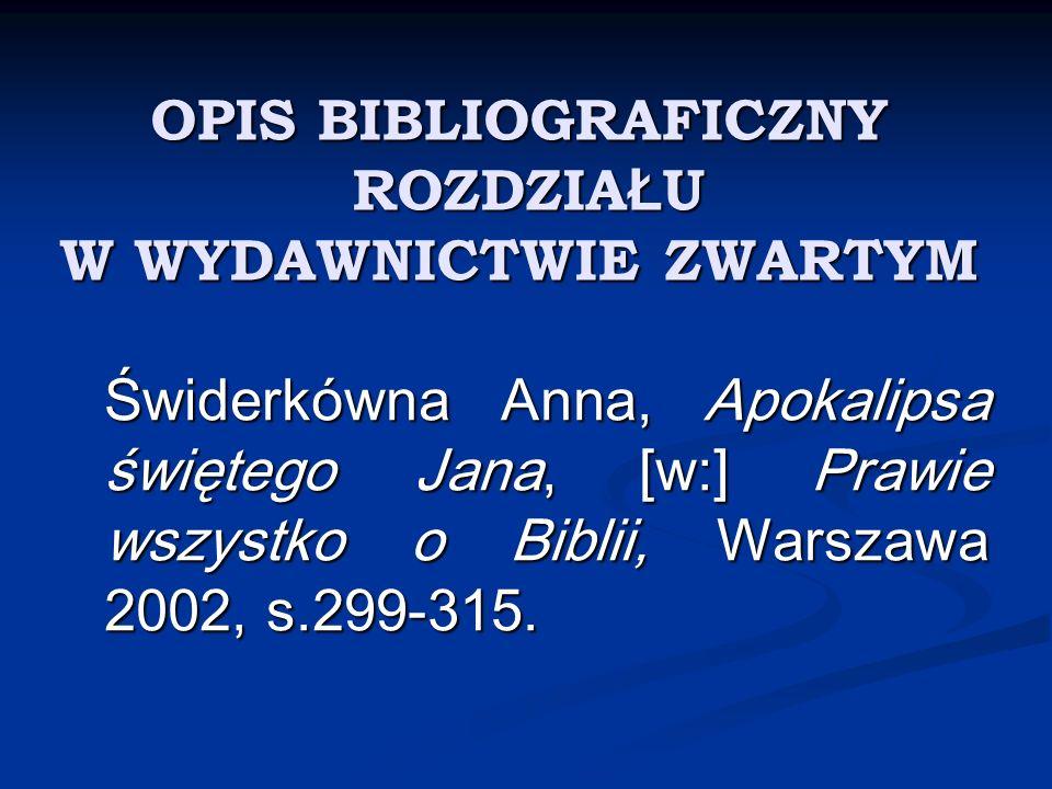 OPIS BIBLIOGRAFICZNY ROZDZIAŁU W WYDAWNICTWIE ZWARTYM