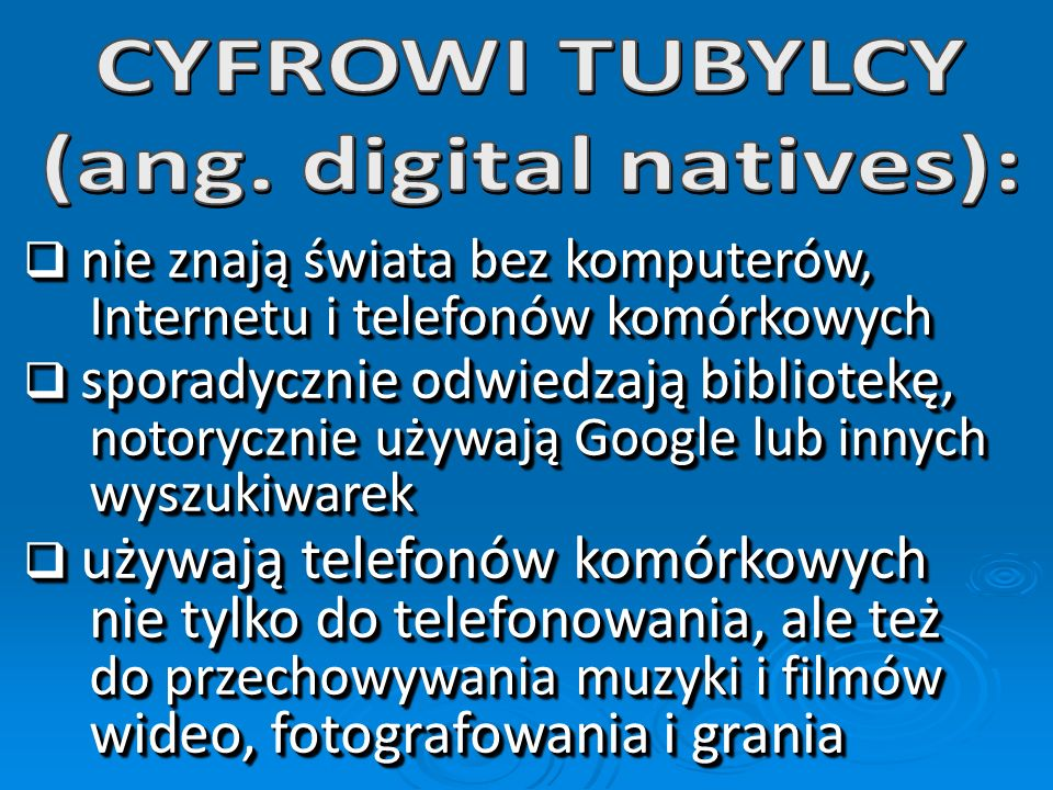 (ang. digital natives):