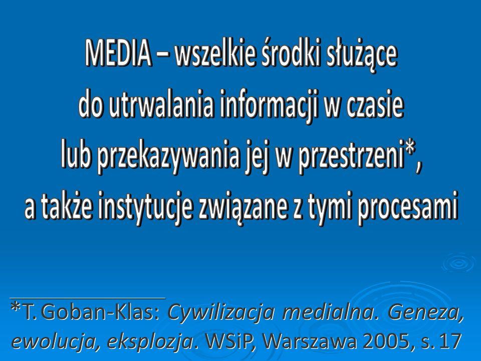 MEDIA – wszelkie środki służące