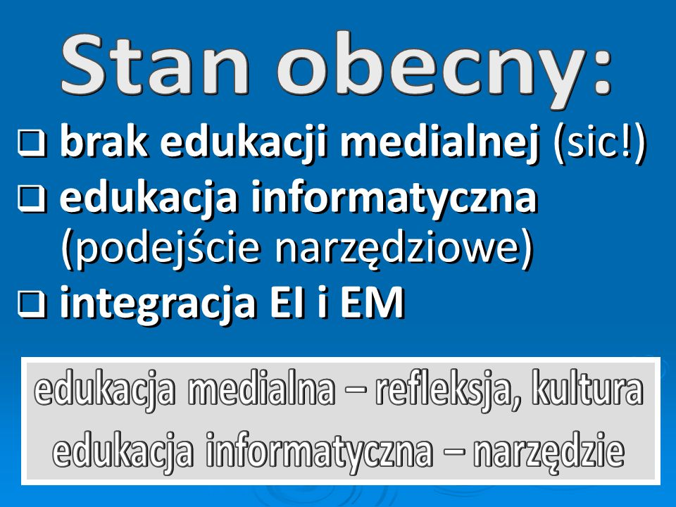 brak edukacji medialnej (sic!)