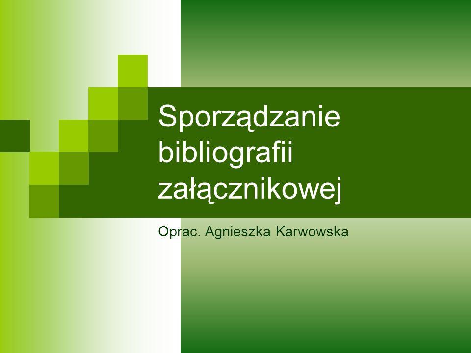 Sporządzanie bibliografii załącznikowej