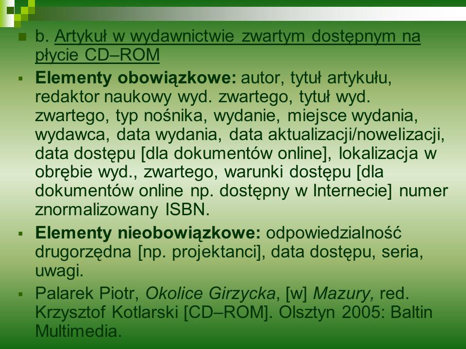 b. Artykuł w wydawnictwie zwartym dostępnym na płycie CD–ROM