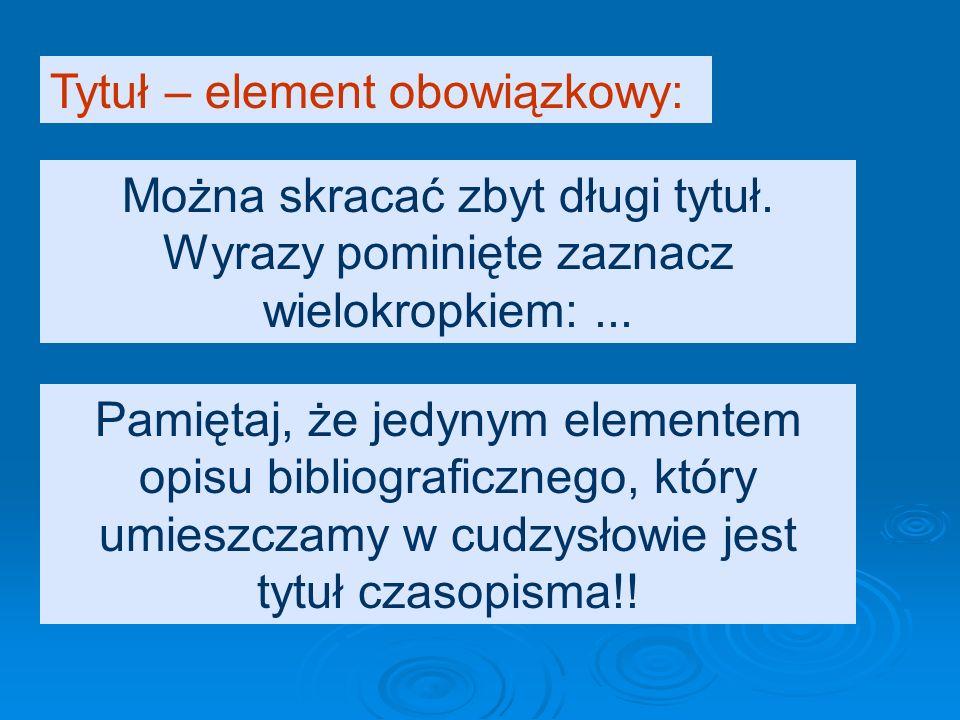 Tytuł – element obowiązkowy: