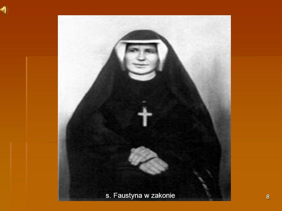 s. Faustyna w zakonie