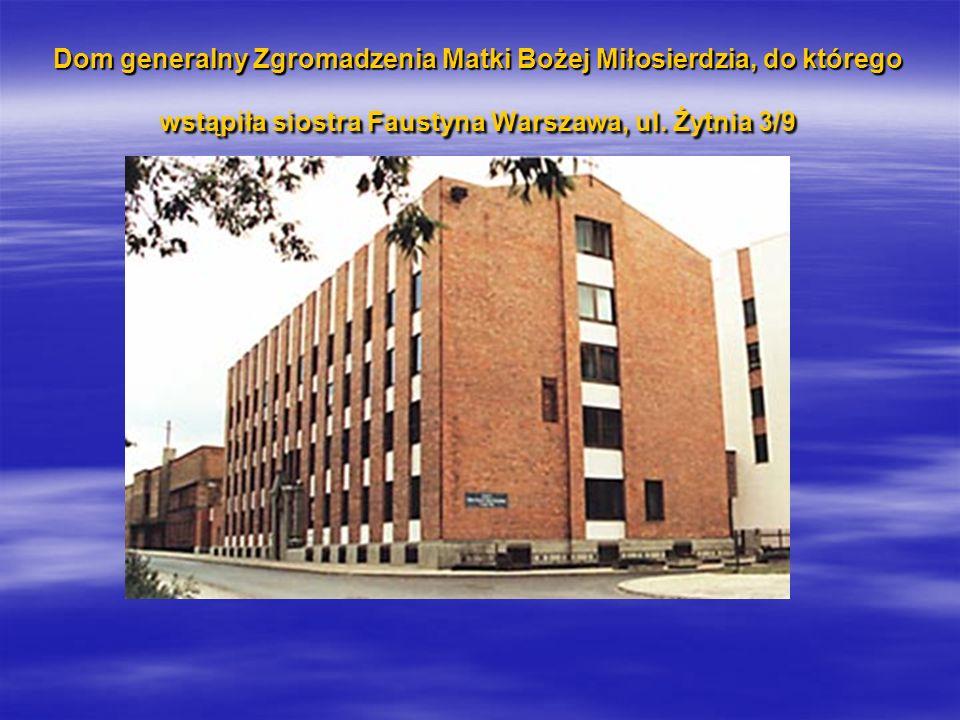 Dom generalny Zgromadzenia Matki Bożej Miłosierdzia, do którego wstąpiła siostra Faustyna Warszawa, ul.