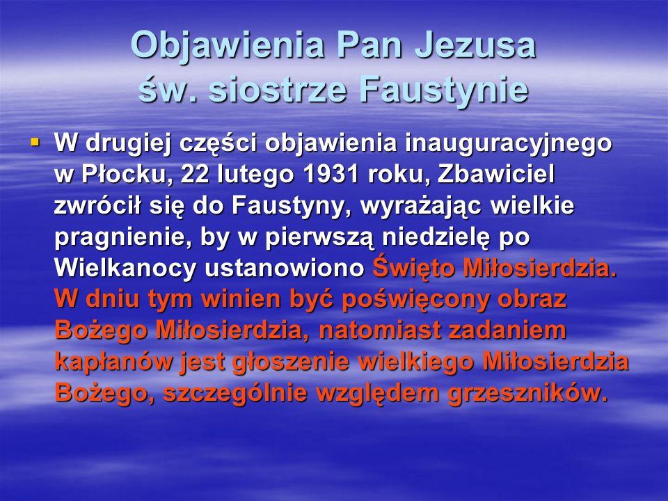 Objawienia Pan Jezusa św. siostrze Faustynie