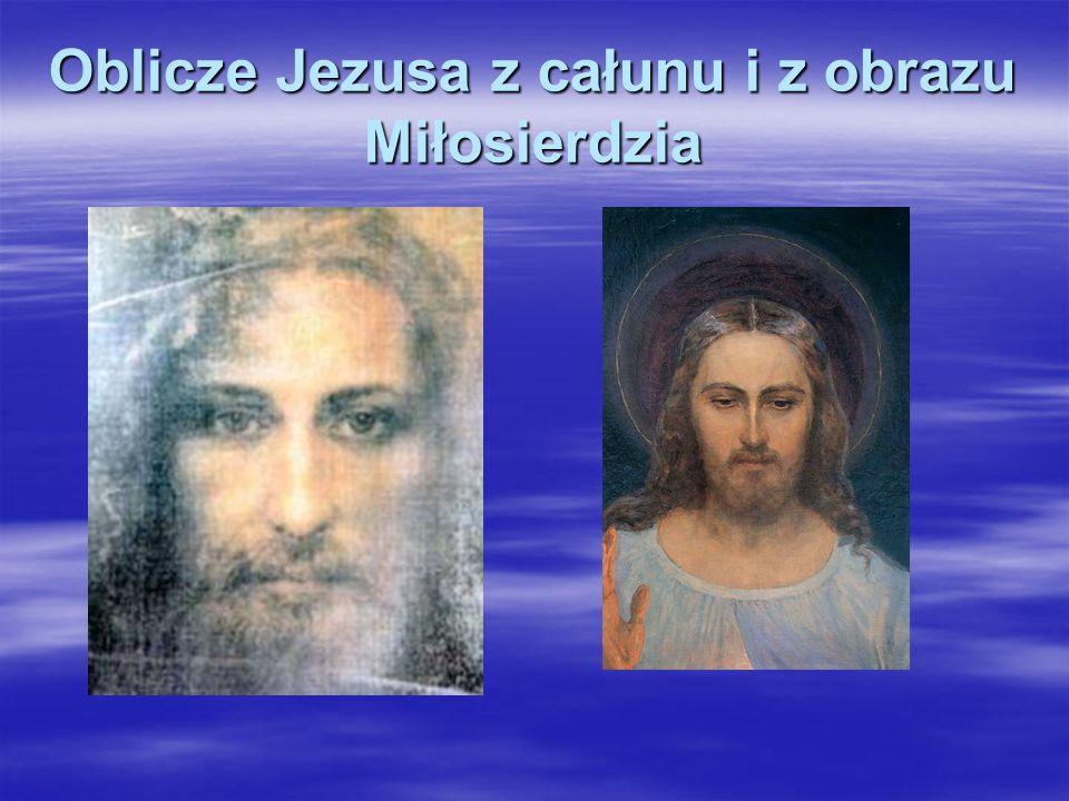 Oblicze Jezusa z całunu i z obrazu Miłosierdzia