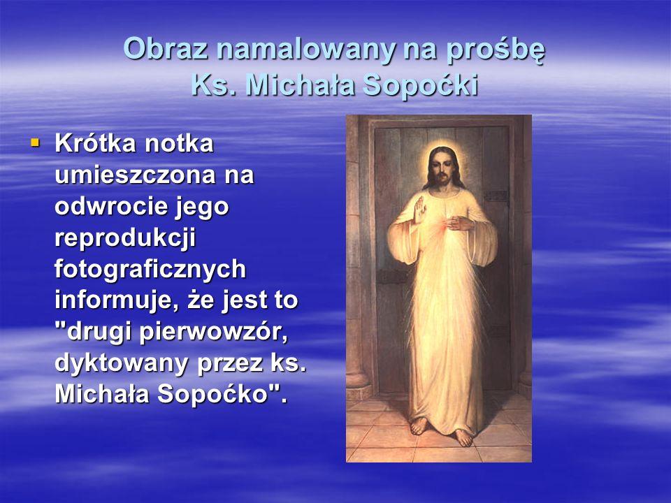 Obraz namalowany na prośbę Ks. Michała Sopoćki