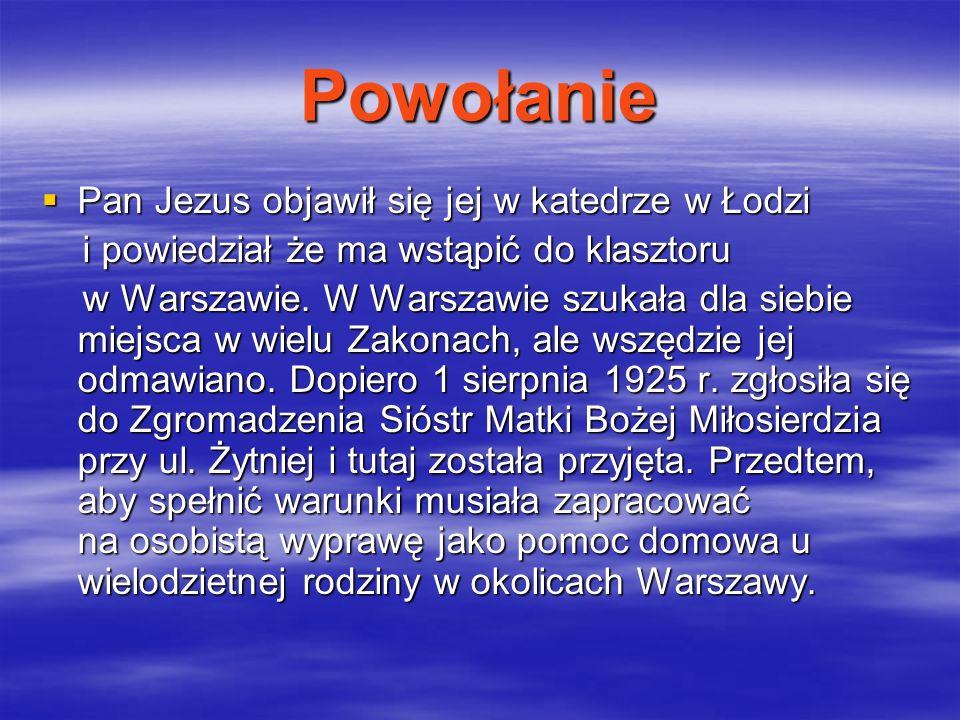 Powołanie Pan Jezus objawił się jej w katedrze w Łodzi