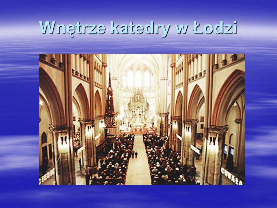 Wnętrze katedry w Łodzi