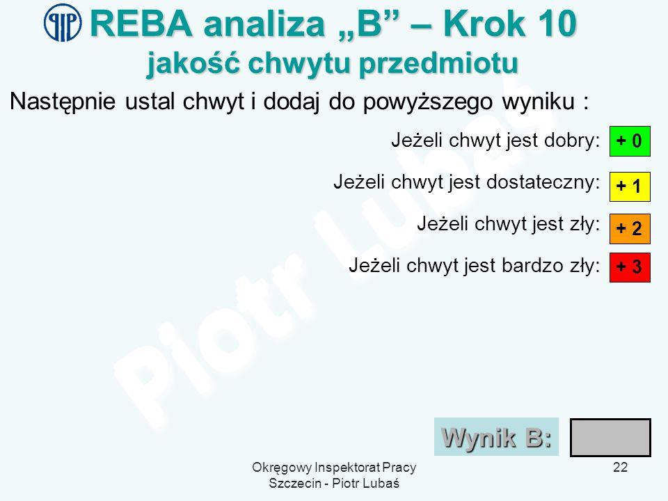 """REBA analiza """"B – Krok 10 jakość chwytu przedmiotu"""