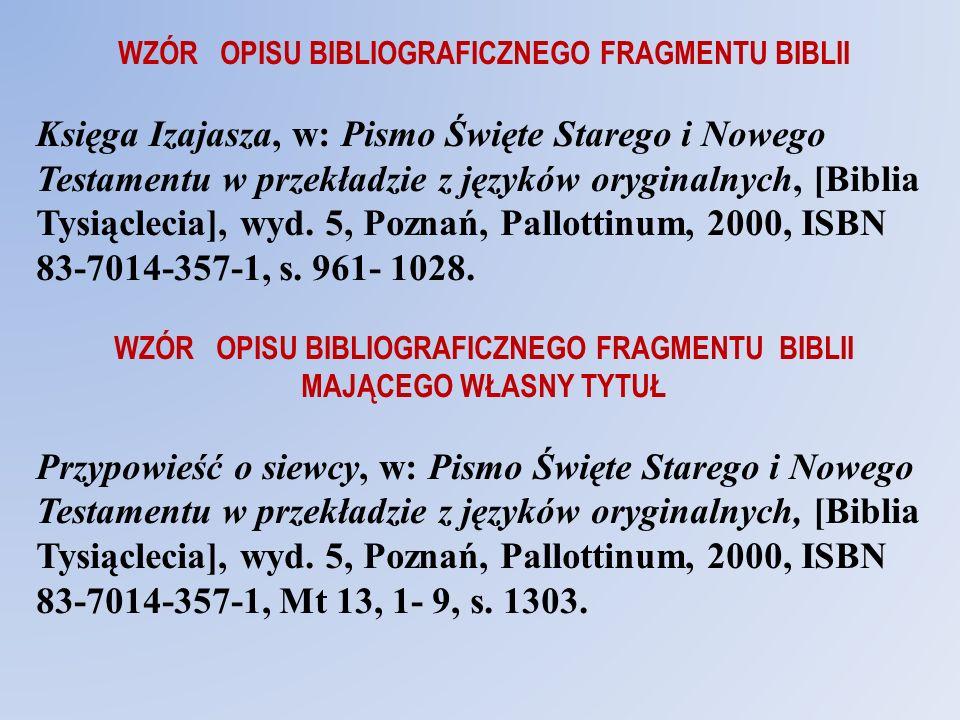 WZÓR OPISU BIBLIOGRAFICZNEGO FRAGMENTU BIBLII