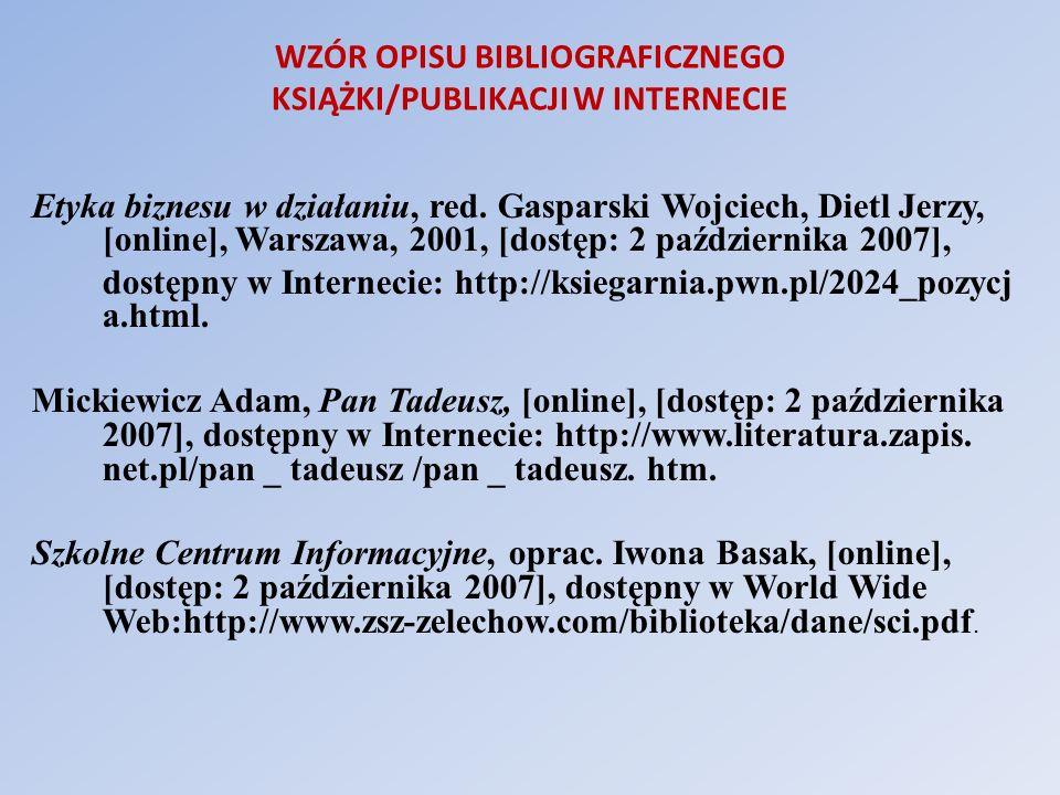 WZÓR OPISU BIBLIOGRAFICZNEGO KSIĄŻKI/PUBLIKACJI W INTERNECIE