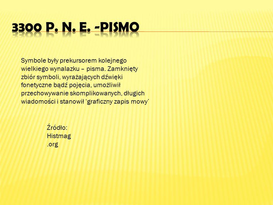 3300 p. n. e. -PIsmo