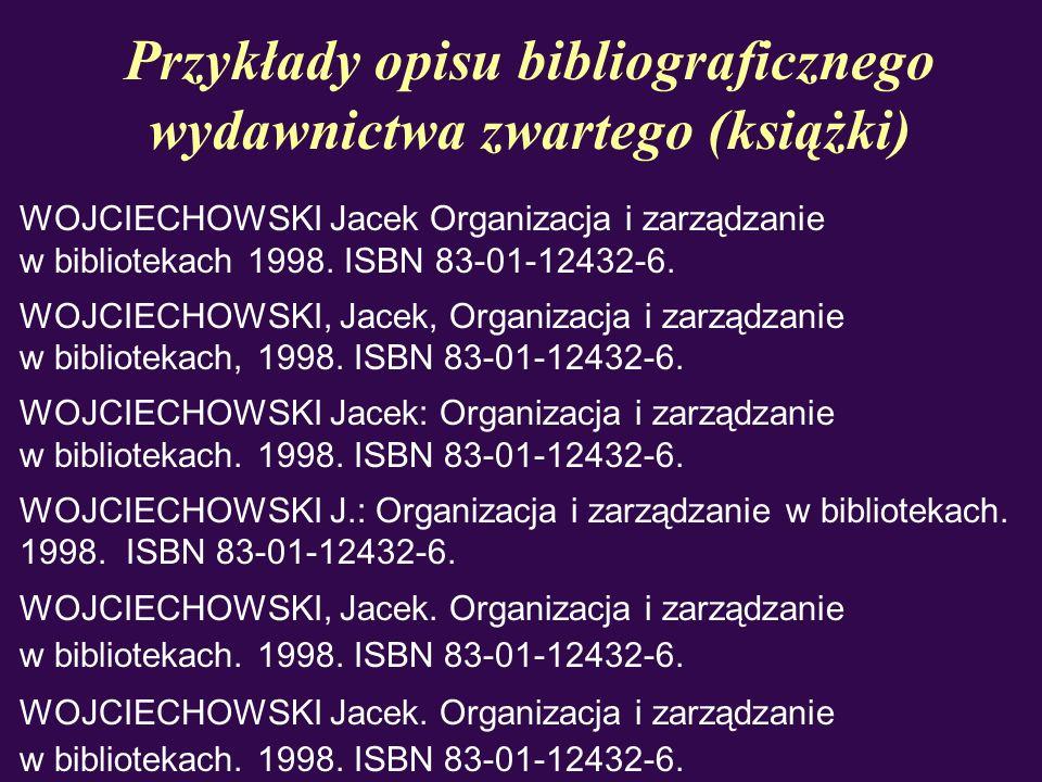 Przykłady opisu bibliograficznego wydawnictwa zwartego (książki)